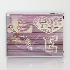to love and be loved is everything Laptop & iPad Skin