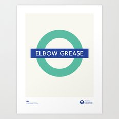 Elbow Grease | TFL Art Print