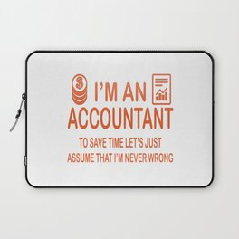 I'm an Accountant Laptop Sleeve