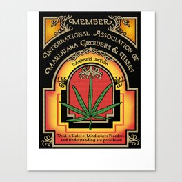 Member of the International Association of the of Marijuana Growers and Users Canvas Print