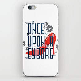 Once Upon a Cyborg iPhone Skin