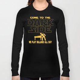 Billiard Dark Side Pool Player Gift Long Sleeve T-shirt