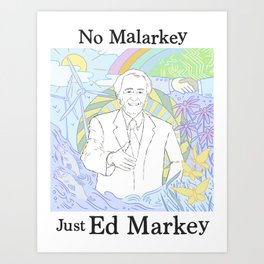 No Malarkey Markey Art Print