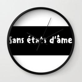 "Sans états d'âme - ""Unscrupulous"" Wall Clock"