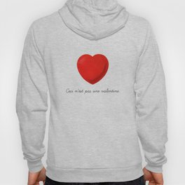 Ceci n'est pas une valentine (this is not a valentine) Hoody