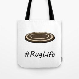#RugLife Tote Bag