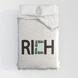 Rich being rich / One word creative typography design Comforters