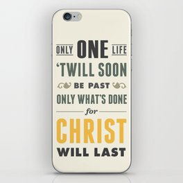 Only One Life iPhone Skin