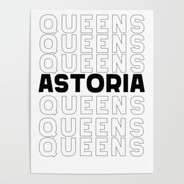 Astoria Queens New York graphic for Astoria Fans Poster