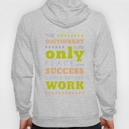 Work Before Success - Mark Twain Quote Hoody