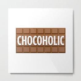 Chocoholic Metal Print