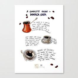 Domaća Kafa Canvas Print