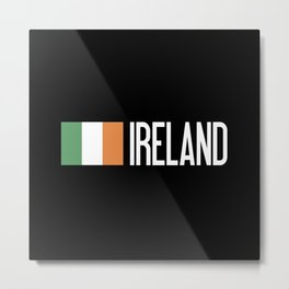 Ireland: Irish Flag & Ireland Metal Print