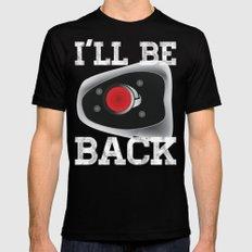 I'll be back Mens Fitted Tee Black MEDIUM