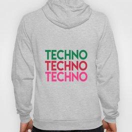 Techno techno techno rave quote Hoody