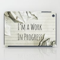 decal iPad Cases featuring I'm A Work In Progress by Charlene McCoy