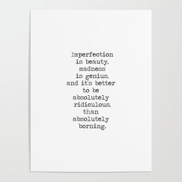 Imperfection is beautiful -Marilyn Poster