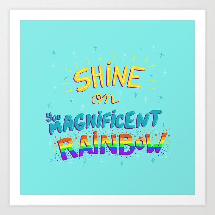 Magnificent Rainbow Art Print