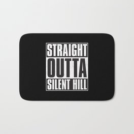 Straight Outta Silent Hill Bath Mat