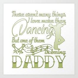 Dancing Daddy Art Print