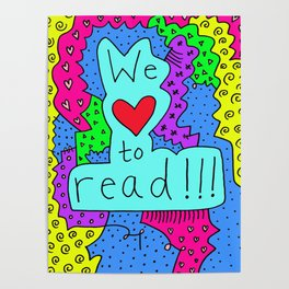 We Love to Read Poster