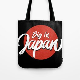Big in Japan Tote Bag