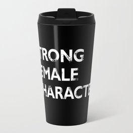 Strong Female Character Travel Mug