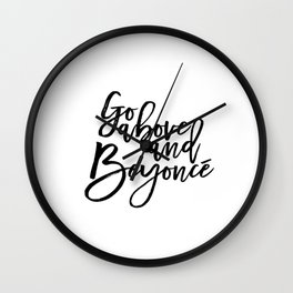 Fashion PosterFashion Wall Art Typography Print Quote Print Art Wall Art Printable Go Above And Be Wall Clock